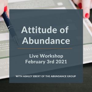 The Attitude Of Abundance Workshop