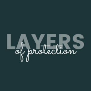 The Layers Of Protection Mini-Course